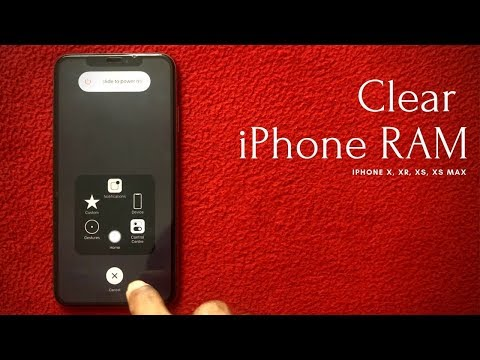 How to Clear RAM on iPhone X, Xs, Xs Max & XR?