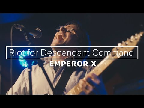 Emperor X - Riot for Descendant Command