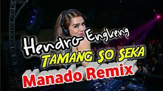 Download Mp3 Tamang So Seka Full Dj Manado Remix By Hendro Engkeng Hd