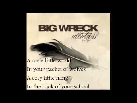 Big Wreck - Wolves (Lyrics)