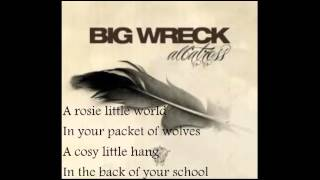 Big Wreck - Wolves (Lyrics)