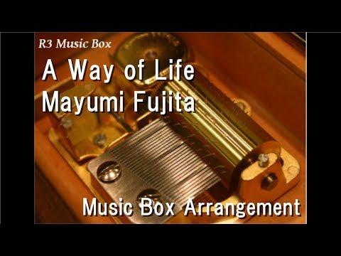 "A Way of Life/Mayumi Fujita [Music Box] (Game ""Persona 3 Portable"" BGM)"