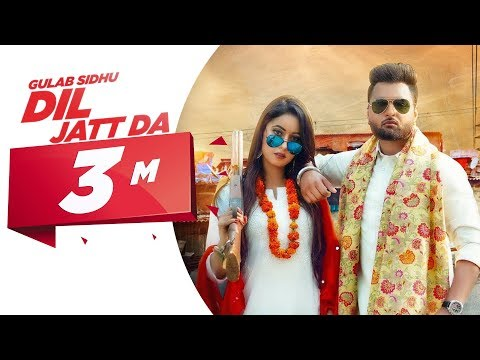 Dil Jatt Da Official Video  Gulab Sidhu  Latest Punjabi Songs 2020  Speed Records