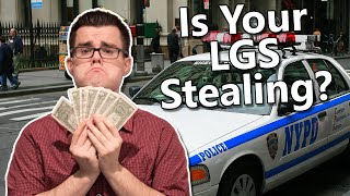 Is Your LGS Stealing!? MTG Finance