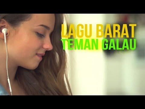 Lagu Barat Bikin Galau Hilang - Lagu Barat Terbaru Enak Didengar 2017 Cocok Menemani Saat Bekerja