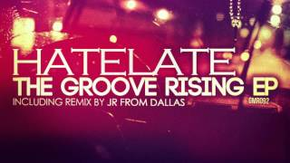 GMR092 | HateLate - Disco High (JR From Dallas Deep Remix)