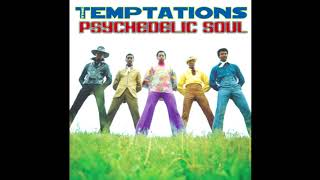 The Temptations ~ Papa Was A Rolling Stone-Masterpiece