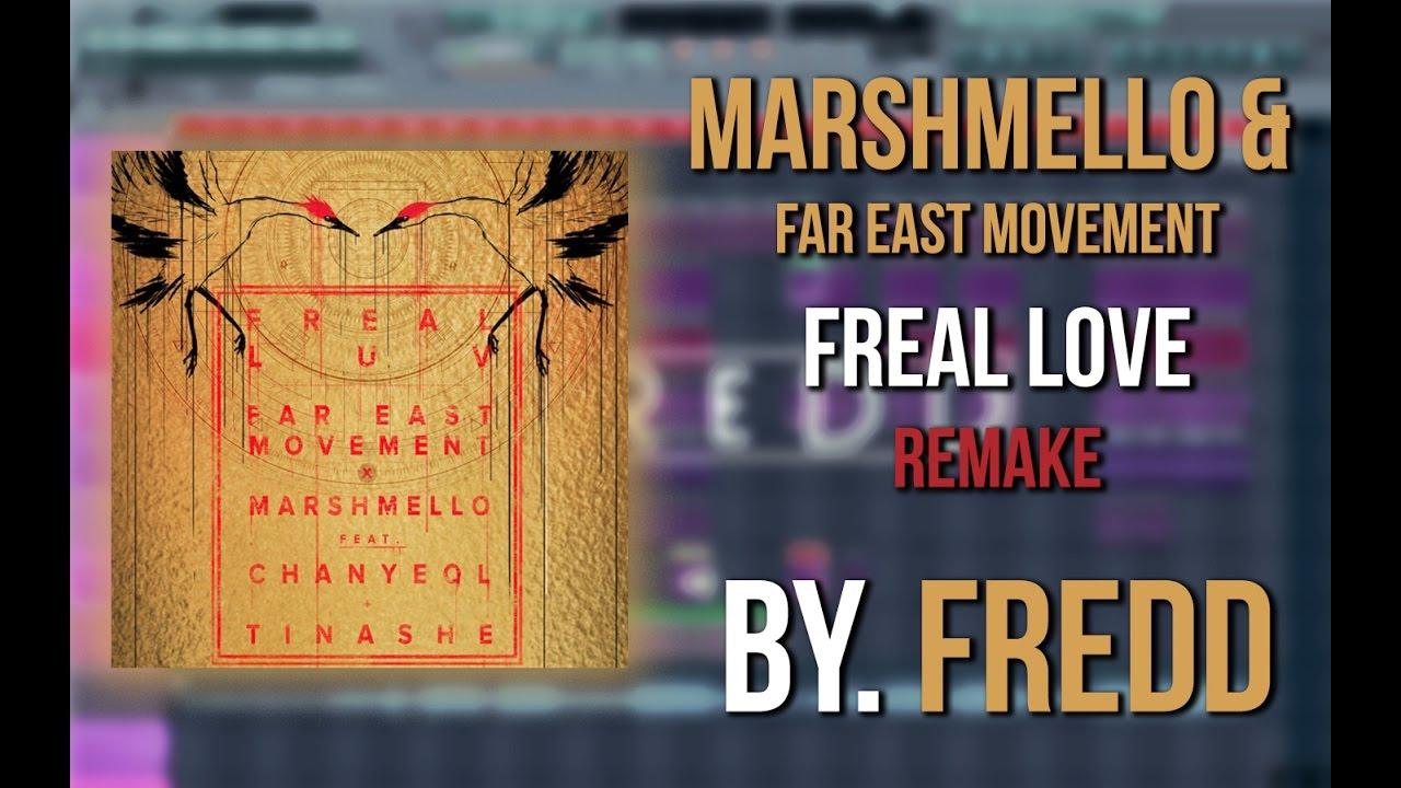 Marshmello x Far East Movement - Freal Luv (Fl Studio Remake