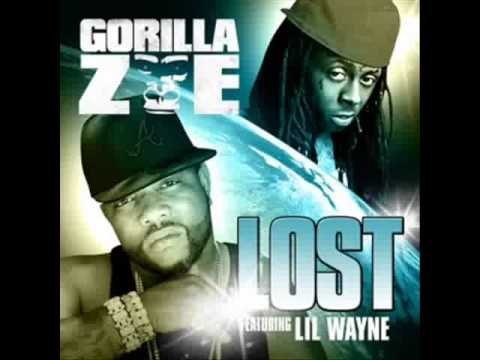Lost  Gorilla Zoe ft Lil Wayne