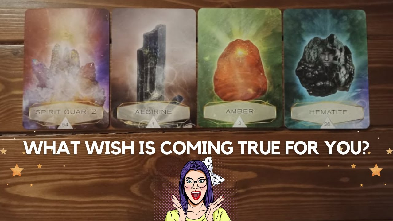 What wish is coming true for you? ✨😍✨  Pick a card