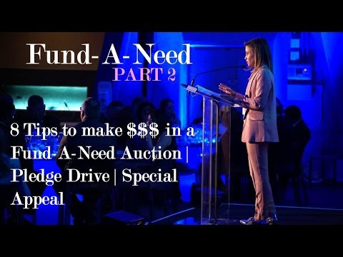 Fund-A-Need Auction - 8 Tips to bring in big $$$ - Part 2
