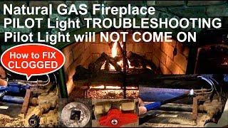 How to Fix Pilot Light + Troubleshoot Pilot Light Fireplace Natural Gas + How to Unclog Pilot Light