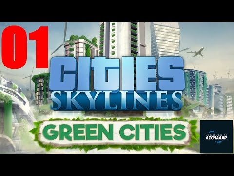 Cities: Skylines [Green Cities] #FR - Episode 1