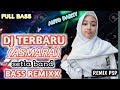 DJ TERBARU ASMARA  SETIA BAND  TIK TOK REMIXX FULL BASS 2019 MIX PSP