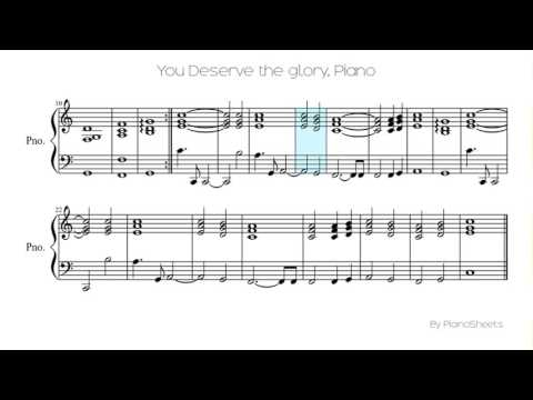 You Deserve the glory [Piano Solo]