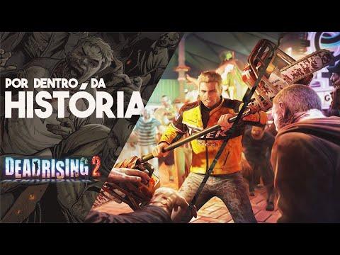A HISTORIA DE DEAD RISING 2