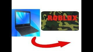 How to get roblox on Chromebook 2018