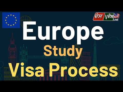 Europe Study Visa Process,Requirement, Fees and Application,