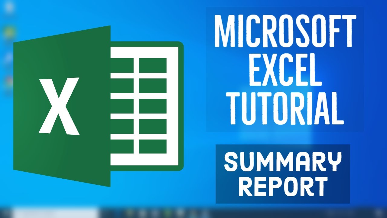 Microsoft Excel Tutorial - Summary Report in MS Excel