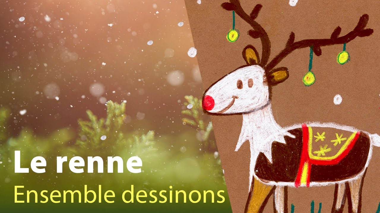 Comment dessiner le renne du p re no l youtube - Comment dessiner le traineau du pere noel ...
