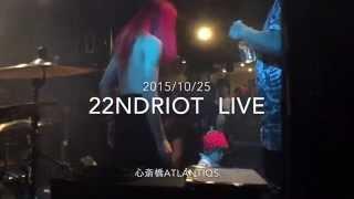22ndRIOT live@AtlantiQs