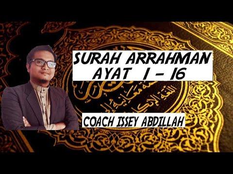 Surah Arrahman ayat 1-16 by Issey Abdillah