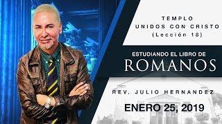 Libro de Romanos (Lección 18) - Julio E. Hernandez