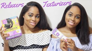 RELAXERS Vs TEXTURIZERS