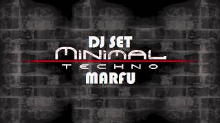 MARFU MINIMAL TECHNO DJ SET 31 MARCH 2012      ⒽⒹ ⓋⒾⒹⒺⓄ