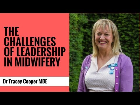 The Challenges of Leadership  in Midwifery