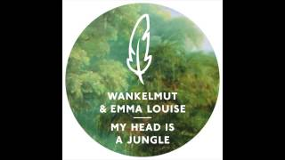 Wankelmut & Emma Louise - My Head Is A Jungle (Kasper Bjorke