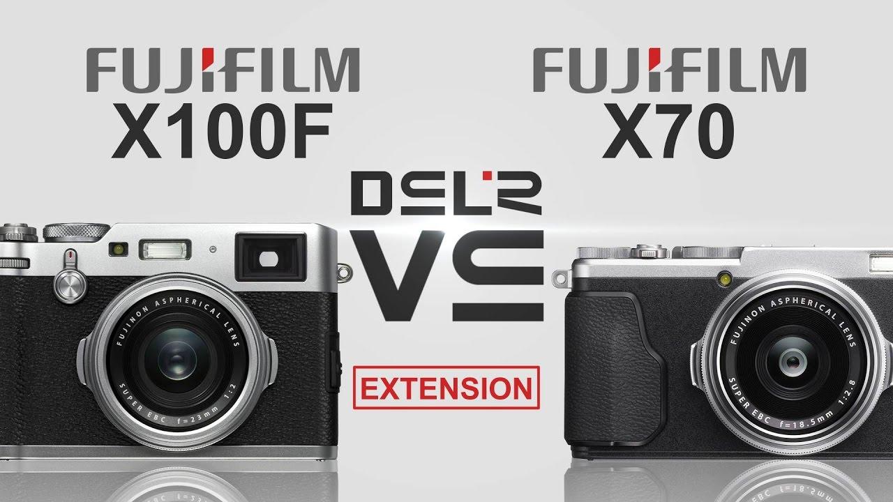 Fujifilm X100F Vs X70