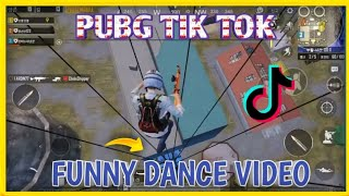 PUBG TIK TOK FUNNY DANCE  ( NO 34) AND FUNNY MOMENTS ||  BY PUBG FUN