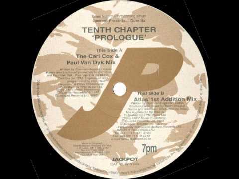 Tenth Chapter - Prologue (The Carl Cox & Paul Van Dyk Mix)