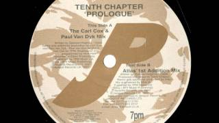 Tenth Chapter - Prologue (The Carl Cox & Paul Van Dyk Mix)