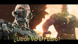 ¿ULTRON Vio el Futuro y Se preparo para Thanos!?- Teoria de INFINITYWAR