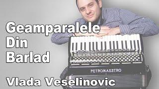 Vlada Veselinovic - Geamparalele Din Barlad (KNJIGA Skola narodne muzike za harmoniku)