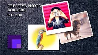 5 Façons de Créer des Bordures et des Vignettes dans Photoshop CC 2018