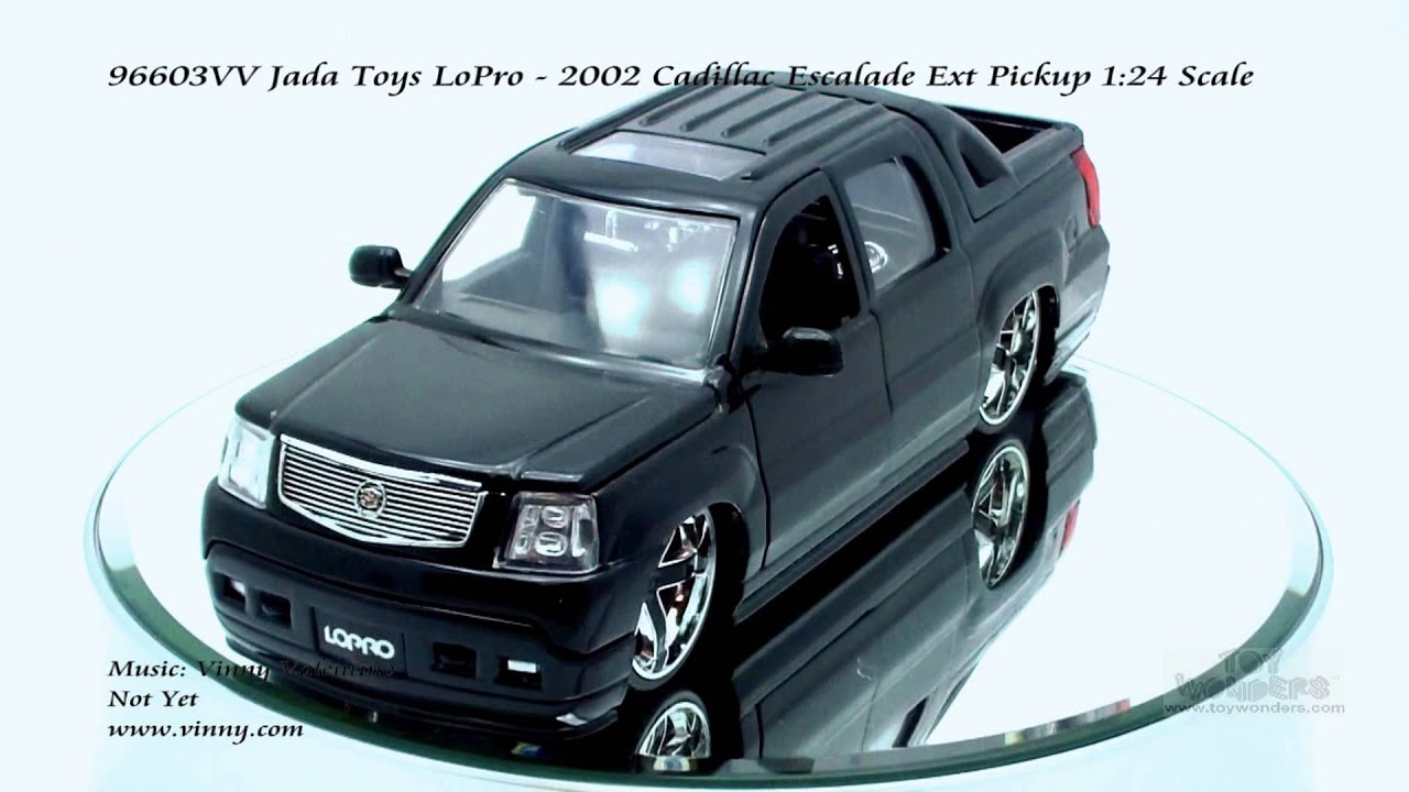 VV Jada Toys LoPro 2002 Cadillac Escalade Ext Pickup 124 Scale