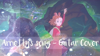 Arrietty's Song - Guitar Cover