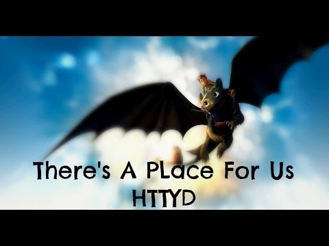 There's A Place For Us (Male Version & Lyrics) - HTTYD