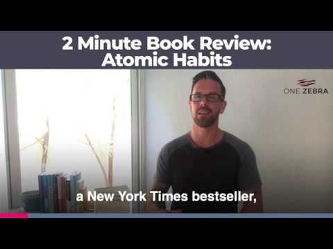 2 Minute Book Review - Atomic Habits by James Clear