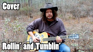 Delta Blues Slide Guitar - Rollin' and Tumblin' ( Roll and Tumble Blues) -  Edward Phillips