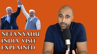 Benjamin Netanyahu India Visit Explained