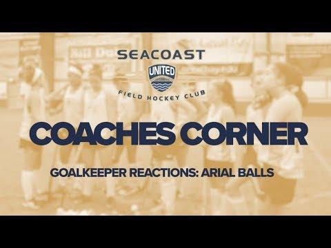 Seacoast United Field Hockey: Goalkeeper Reactions (Arial Balls)