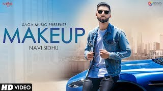 Makeup Navi Sidhu | Official | Kuwar Virk | Latest Punjabi Songs 2018 | Saga Music