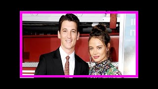 Miles teller reveals how he proposed to keleigh sperry: she thought somebody had died