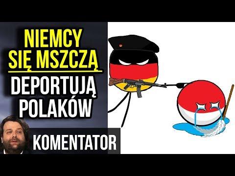 Niemcy Mszczą się za Reparacje dla Polski – Będzie Deportacja Polaków - Komentator