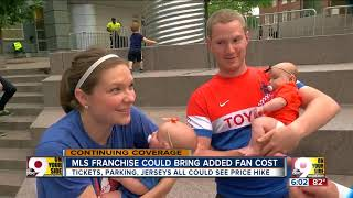 Major League Soccer will mean major-league prices for fans
