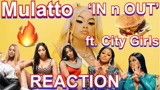 Mulatto ft. City Giŗls - In n Out | UK Reaction 🇬🇧